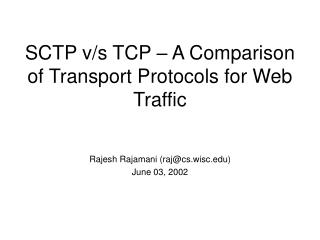 SCTP v/s TCP – A Comparison of Transport Protocols for Web Traffic