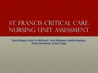 St. Francis Critical Care: Nursing Unit Assessment