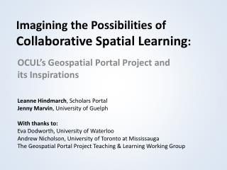 Imagining the Possibilities of  Collaborative Spatial Learning :