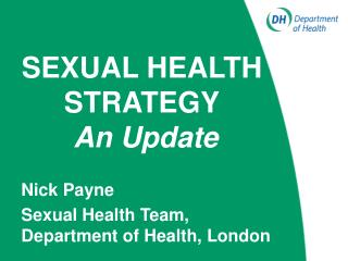 SEXUAL HEALTH STRATEGY An Update
