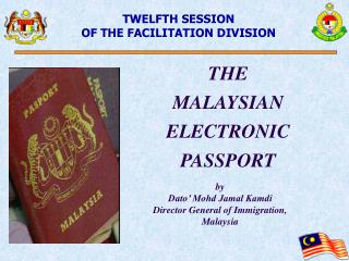THE MALAYSIAN ELECTRONIC PASSPORT