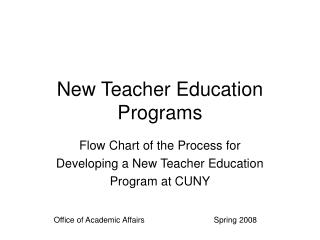 New Teacher Education Programs