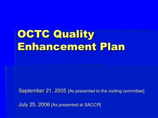 OCTC Quality Enhancement Plan