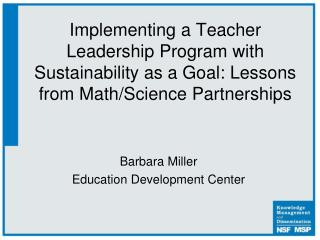 Implementing a Teacher Leadership Program with Sustainability as a Goal: Lessons from Math/Science Partnerships