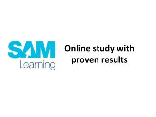 Online study with proven results