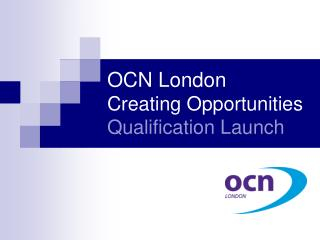 OCN London Creating Opportunities Qualification Launch