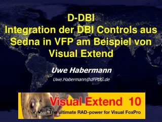 D-DBI Integration der DBI Controls aus Sedna in VFP am Beispiel von Visual Extend