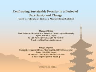 Confronting Sustainable Forestry in a Period of Uncertainty and Change