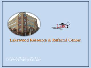 212 SECOND STREET, SUITE 204  LAKEWOOD,  NEW JERSEY 08701