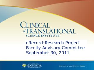 eRecord-Research Project Faculty Advisory Committee September 30, 2011