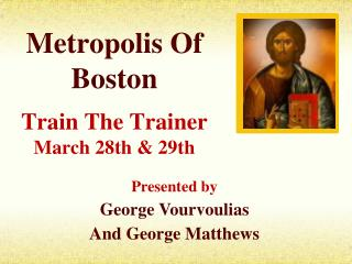 Metropolis Of Boston Train The Trainer March  28th  &  29th