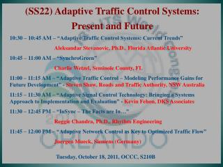 (SS22) Adaptive Traffic Control Systems:  Present and Future