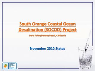 South Orange Coastal Ocean Desalination (SOCOD) Project Dana Point/Doheny Beach, California