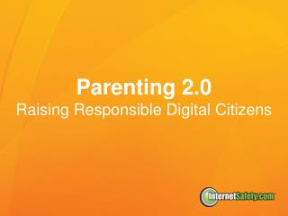Parenting 2.0 Raising Responsible Digital Citizens