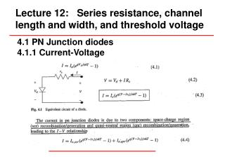 Lecture 12:   Series resistance, channel length and width, and threshold voltage
