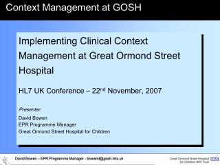 Implementing Clinical Context Management at Great Ormond Street Hospital
