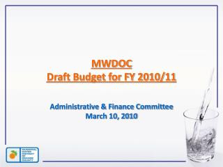 MWDOC  Draft Budget for FY 2010/11