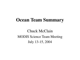 Ocean Team Summary Chuck McClain