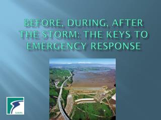 Before, During, After the Storm: The Keys to Emergency Response
