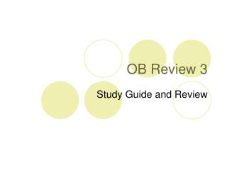 OB Review 3