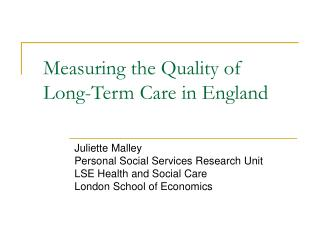 Measuring the Quality of Long-Term Care in England