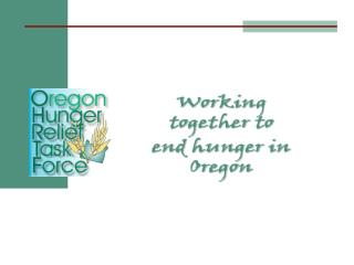 Oregon Hunger Relief Task Force