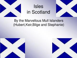 Isles in Scotland