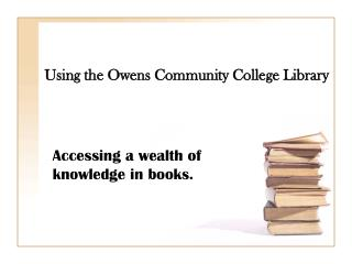 Using the Owens Community College Library