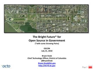 The Bright Future*  for Open Source in Government ( *with some Growing Pains) OSCON
