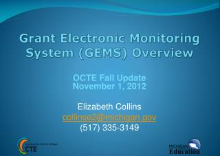 Grant Electronic Monitoring System (GEMS) Overview