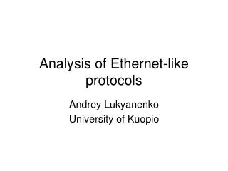 Analysis of Ethernet-like protocols
