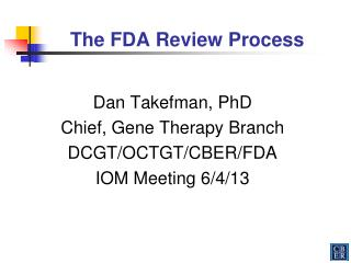 The FDA Review Process