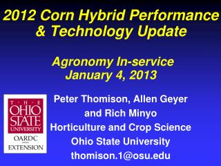 2012 Corn Hybrid Performance & Technology Update  Agronomy In-service  January 4, 2013