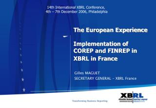 The European Experience  Implementation of COREP and FINREP in XBRL in France