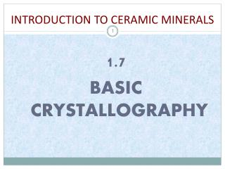 INTRODUCTION TO CERAMIC MINERALS