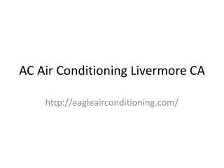 AC Air Conditioning Livermore CA