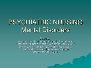 PSYCHIATRIC NURSING Mental Disorders