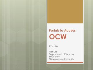 Portals to Access  OCW