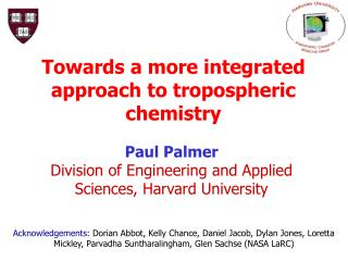 Towards a more integrated approach to tropospheric chemistry