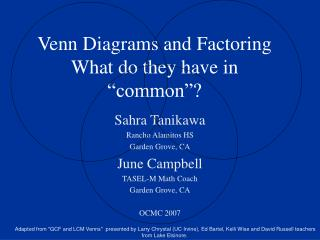 "Venn Diagrams and Factoring What do they have in ""common""?"