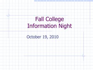 Fall College  Information Night