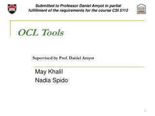 OCL Tools Supervised by Prof. Daniel Amyot