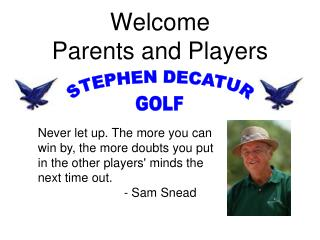 Welcome  Parents and Players