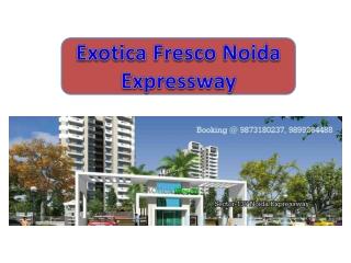 Exotica Fresco -4 BHK+4T+Kitchen+Study -Exotica Fresco Noida
