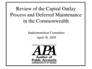 Review of the Capital Outlay Process and Deferred Maintenance in the Commonwealth