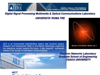 Digital Signal Processing Multimedia & Optical Communications Laboratory UNIVERSITA' ROMA TRE