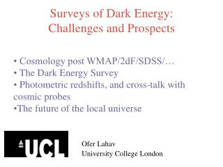 Surveys of Dark Energy: Challenges and Prospects