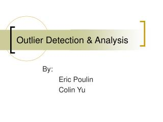 Outlier Detection & Analysis