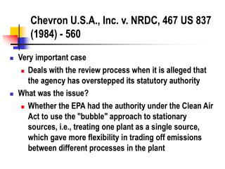 Chevron U.S.A., Inc. v. NRDC, 467 US 837 (1984) - 560