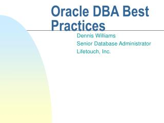 Oracle DBA Best Practices